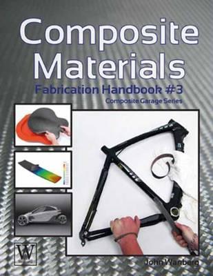 Composite Materials: Fabrication Handbook #3 - Composite Garage (Paperback)