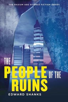 The People of the Ruins (Paperback)