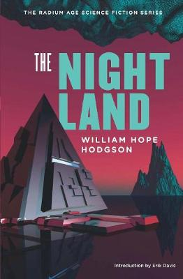 The Night Land: A Love Tale (Paperback)
