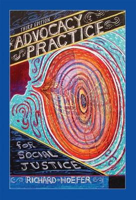 Advocacy Practice for Social Justice (Paperback)