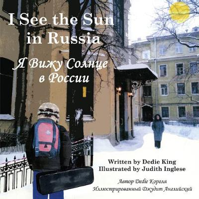 I See the Sun in Russia (Paperback)