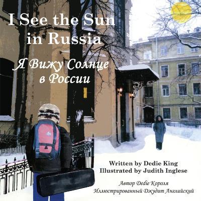 I See the Sun in Russia (Hardback)