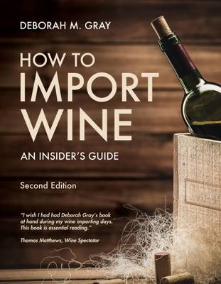 How to Import Wine (Paperback)