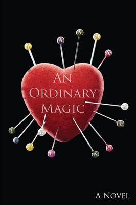 An Ordinary Magic (Paperback)