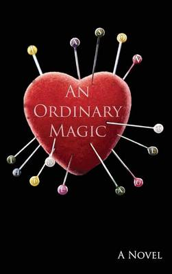 An Ordinary Magic (Hardback)