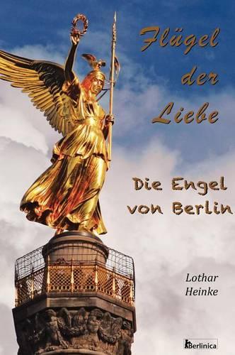 Fluegel Der Liebe (Hardback)