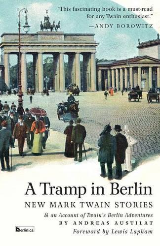 A Tramp in Berlin. New Mark Twain Stories (Paperback)