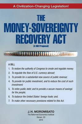 The Money-Sovereignty Recovery ACT (Paperback)