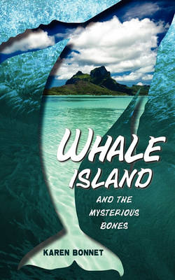 Whale Island and the Mysterious Bones (Paperback)