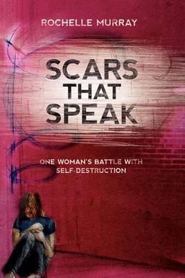 Scars That Speak (Paperback)
