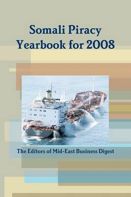 Somali Piracy Yearbook for 2008 (Paperback)