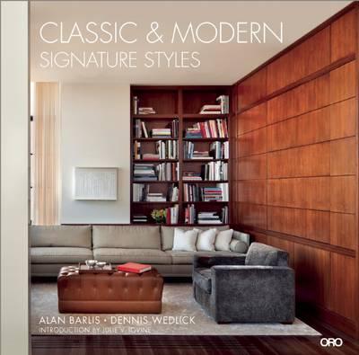 Classic and Modern: Signature Styles (Hardback)