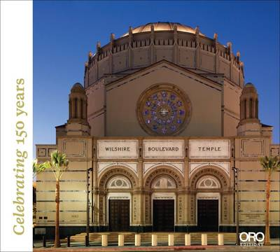 Wilshire Boulevard Temple: Our History as Part of the Fabric of Los Angeles (Hardback)