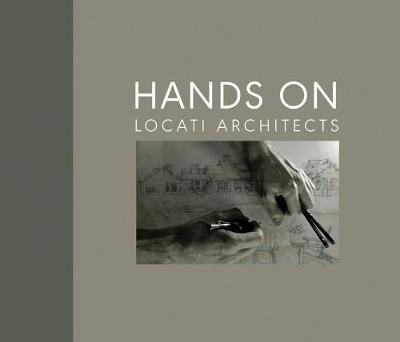 Hands on: Locati Architects (Hardback)