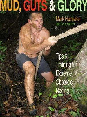 Mud, Guts and Glory (Paperback)