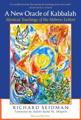 A New Oracle of Kabbalah: Mystical Teachings of the Hebrew Letters (Paperback)