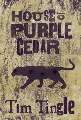 House of Purple Cedar (Paperback)