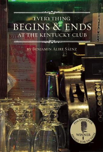 Everything Begins and Ends at the Kentucky Club (Paperback)