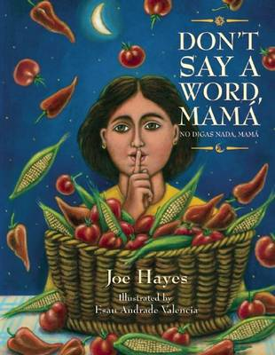 Don't Say a Word, Mama / No Digas Nada, Mama (Paperback)