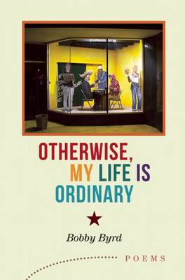 Otherwise, My Life is Ordinary (Paperback)