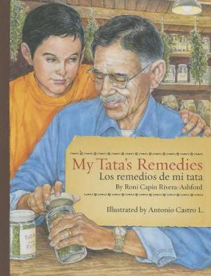 My Tata's Remedies / Los remedios de mi Tata (Hardback)