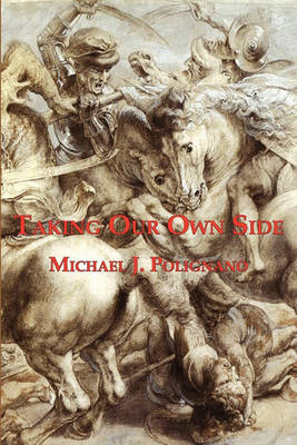 Taking Our Own Side (Hardback)