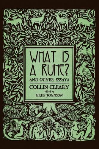 What Is a Rune? and Other Essays (Paperback)