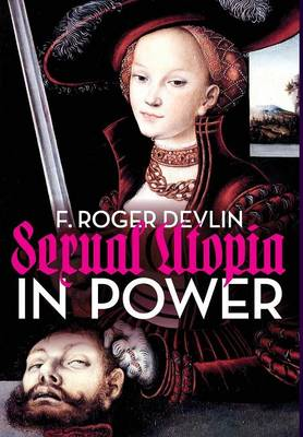 Sexual Utopia in Power (Hardback)