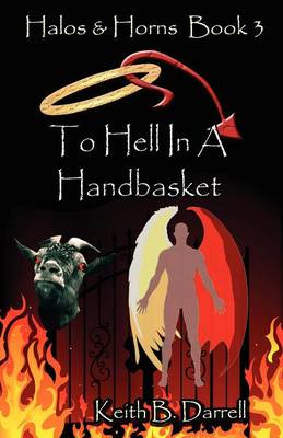 Halos & Horns, Book 3: To Hell in a Handbasket (Paperback)
