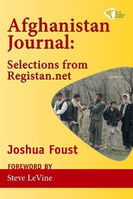 Afghanistan Journal: Selections from Registan.net (Paperback)