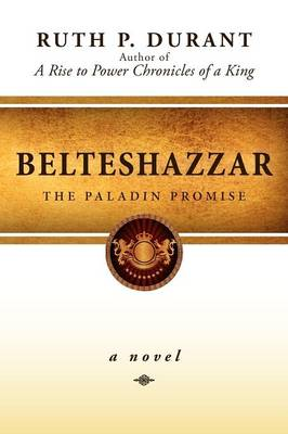 Belteshazzar: The Paladin Promise (Paperback)