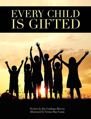 Every Child Is Gifted (Hardback)