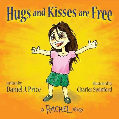 Hugs and Kisses Are Free (Paperback)