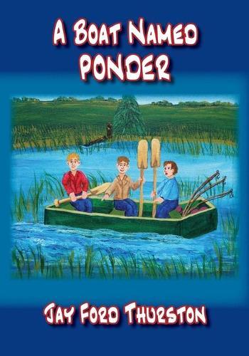 A Boat Named Ponder (Paperback)