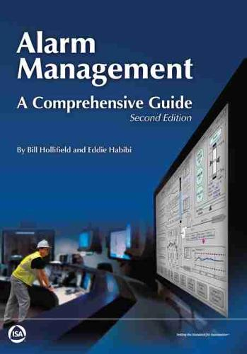 Alarm Management: A Comprehensive Guide (Paperback)