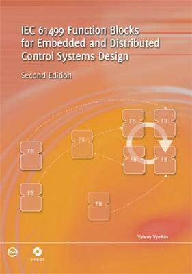 IEC 61499 Function Blocks for Embedded and Distributed Control Systems Design (Paperback)