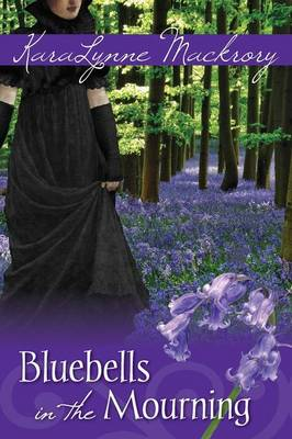 Bluebells in the Mourning (Paperback)