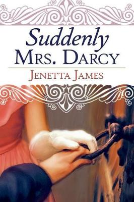 Suddenly Mrs. Darcy (Paperback)