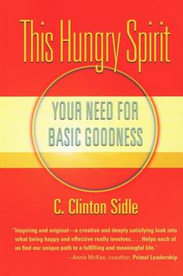 This Hungry Spirit: Your Need for Basic Goodness (Paperback)