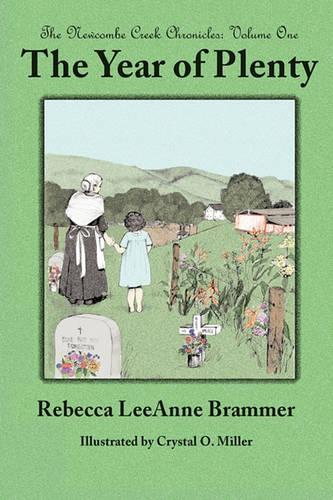 The Year of Plenty - Newcombe Creek Chronicles (Hardback)