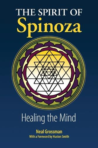 The Spirit of Spinoza: Healing the Mind (Paperback)