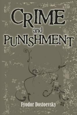 Crime And Punishment (1917) (Paperback)