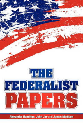 The Federalist Papers (Paperback)
