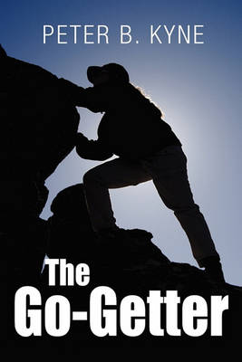 The Go-Getter: A Story That Tells You How To Be One (Paperback)