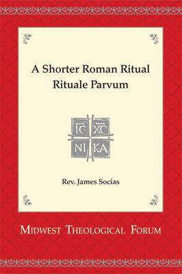 Shorter Roman Ritual - Rituale Parvum (Hardback)