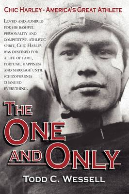 The One and Only: Chic Harley - America's Great Athlete (Hardback)