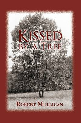 Kissed by a Tree (Paperback)