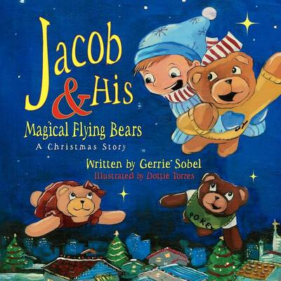 Jacob and His Magical Flying Bears (Paperback)