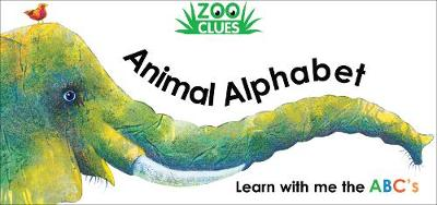 Zoo Clues Animal Alphabet (Board book)