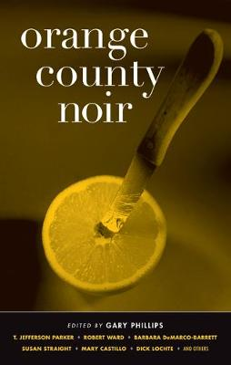 Orange County Noir - Akashic Noir (Paperback)
